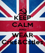 KEEP CALM AND WEAR Crks&Cstles - Personalised Poster A4 size