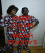 KEEP CALM AND WEAR FOOTYS - Personalised Poster A4 size