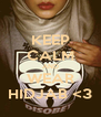 KEEP CALM AND WEAR HIDJAB <3 - Personalised Poster A4 size