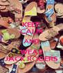 KEEP CALM AND WEAR JACK ROGERS - Personalised Poster A4 size