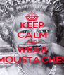 KEEP CALM AND WEAR MOUSTACHES - Personalised Poster A4 size