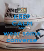 KEEP CALM AND wear some converse - Personalised Poster A4 size
