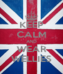 KEEP CALM AND WEAR WELLIES - Personalised Poster A4 size