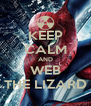 KEEP CALM AND WEB THE LIZARD - Personalised Poster A4 size