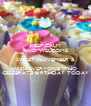 KEEP CALM AND WELCOME  SWEET NOVEMBER &  WISH EVERYONE WHO  CELEBRATE BIRTHDAY TODAY - Personalised Poster A4 size