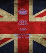 KEEP CALM AND WELCOME TWO TEN - Personalised Poster A4 size