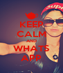 KEEP CALM AND WHATS APP - Personalised Poster A4 size