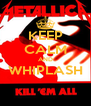 KEEP CALM AND WHIPLASH  - Personalised Poster A4 size