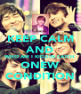 KEEP CALM AND WHO AM I KIDDIN CATCH ONEW CONDITION - Personalised Poster A4 size