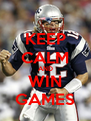 KEEP CALM AND WIN GAMES - Personalised Poster A4 size