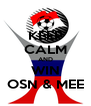 KEEP CALM AND WIN OSN & MEE - Personalised Poster A4 size