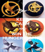 KEEP CALM AND WIN THE  HUNGER GAMES - Personalised Poster A4 size