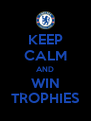 KEEP CALM AND WIN TROPHIES - Personalised Poster A4 size