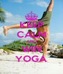 KEEP CALM AND WIN YOGA - Personalised Poster A4 size