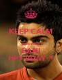 KEEP CALM  AND WISH BANI HPY BDAY :* - Personalised Poster A4 size