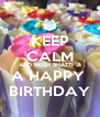 KEEP CALM AND WISH BHATTI JI A HAPPY  BIRTHDAY - Personalised Poster A4 size