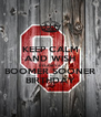 KEEP CALM AND WISH DELANEY A BOOMER SOONER BIRTHDAY - Personalised Poster A4 size
