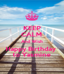 KEEP CALM And Wish Happy Birthday  to Yasmine - Personalised Poster A4 size
