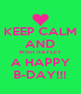 KEEP CALM AND WISH HAYLEY A HAPPY B-DAY!!! - Personalised Poster A4 size