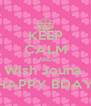 KEEP CALM AND Wish Jouna  HAPPY BDAY - Personalised Poster A4 size