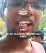 KEEP CALM AND WISH KAAMA PRANTHAN HBD - Personalised Poster A4 size
