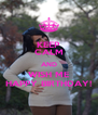 KEEP CALM AND WISH ME HAPPY BIRTHDAY! - Personalised Poster A4 size