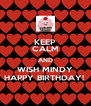 KEEP CALM AND WISH MINDY HAPPY BIRTHDAY!  - Personalised Poster A4 size