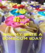 KEEP CALM AND WISH MY BESTIE A BOMB.COM BDAY - Personalised Poster A4 size