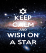 KEEP CALM AND WISH ON A STAR - Personalised Poster A4 size