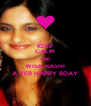 KEEP CALM AND WISH RASHI A VER HAPPY BDAY - Personalised Poster A4 size