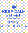 KEEP CALM and wish  RAZI MAMOO a very  HAPPY BIRTHDAY - Personalised Poster A4 size