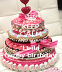 KEEP CALM AND wish to Leila happy birthday - Personalised Poster A4 size