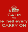 KEEP CALM AND wonder what the  hell everyone´s up to but CARRY ON - Personalised Poster A4 size