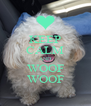 KEEP CALM AND WOOF WOOF - Personalised Poster A4 size