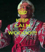 KEEP CALM AND WOOOO!!!!  - Personalised Poster A4 size