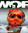 KEEP CALM AND WOP ON - Personalised Poster A4 size