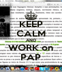 KEEP CALM AND WORK on PAP - Personalised Poster A4 size