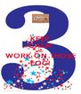 KEEP CALM AND WORK ON THOSE EOG! - Personalised Poster A4 size