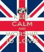 KEEP CALM AND WORSHIP 1D !LOVE! - Personalised Poster A4 size