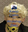 Keep Calm And Worship Zelo - Personalised Poster A4 size