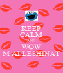 KEEP CALM AND WOW M AI LESHINAT - Personalised Poster A4 size
