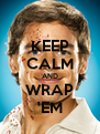 KEEP CALM AND WRAP 'EM - Personalised Poster A4 size