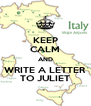 KEEP CALM AND WRITE A LETTER TO JULIET - Personalised Poster A4 size