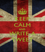 KEEP CALM AND WRITE A TWEET - Personalised Poster A4 size