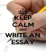 KEEP CALM AND WRITE AN ESSAY - Personalised Poster A4 size