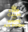 KEEP CALM AND WRITE AN POEM - Personalised Poster A4 size