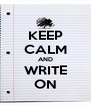 KEEP CALM AND WRITE ON - Personalised Poster A4 size