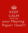 KEEP CALM AND write your Mayring  Paper! Now!!! - Personalised Poster A4 size