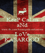 KeeP CaLm aNd www.fb.com/kasargodconfessions LoVe KASARGOD  - Personalised Poster A4 size