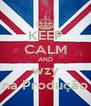 KEEP CALM AND wzy na Produção - Personalised Poster A4 size